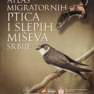 Атлас миграторних птица и слепих мишева Србије